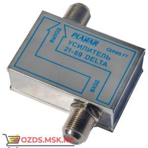 Планар 21-69 DELTA FT (1вх. 1вых. 470-862мГц Ку=30дБ Кш=3дБ Рвых=105дБмкв): Усилитель